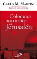 coloquios nocturnos den jerusalen (4ª ed)-carlo maria martini-9788428533904