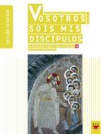 Descargar libro real pdf Vosotros sois mis discipulos
