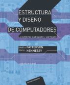 estructura y diseño de computadores: la interfaz hardware/softwar e (4ª ed.) david a. patterson john l. hennessy 9788429126204