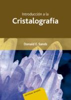 introduccion a la cristalografia donald e. sands 9788429141504