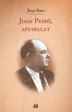 joan peiro, afusellat-josep benet-9788429761504