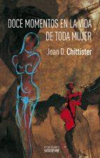 doce momentos en la vida de toda mujer-joan d. chittister-9788430115204