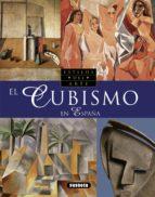 el cubismo en españa (genios del arte) 9788430550104
