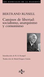 caminos de libertad: socialismo, anarquismo y comunismo bertrand russell 9788430951604
