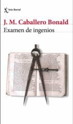 examen de ingenios-jose manuel caballero bonald-9788432232404