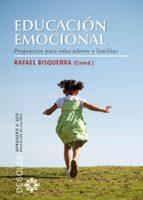 educacion emocional: propuestas para educadores y familias rafael bisquerra 9788433025104