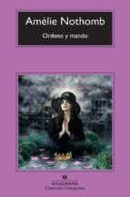 ordeno y mando-amelie nothomb-9788433976604
