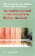 intervencion emocional en cuidados paliativos:modelo y protocolos-9788434437104