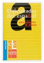 dificultades del español para hablantes del aleman (practicos ele ) 9788434893504