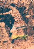 educación para la paz. el 2000, año internacional de la cultura de la paz (ebook)-jose enrique garcia melero-9788436258004