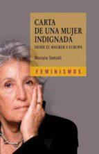 carta de una mujer indignada: desde el magreb a europa-wassyla tamzali-9788437627304