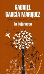 la hojarasca-gabriel garcia marquez-9788439729204