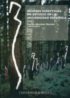 mujeres directivas: un estudio en la universidad española-marita sanchez moreno-9788447209804