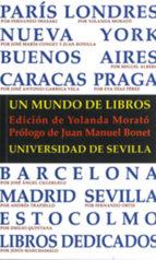un mundo de libros yolanda morato 9788447212804