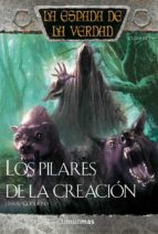 los pilares de la creacion: la espada de la verdad (vol. 14)-terry goodkind-9788448036904