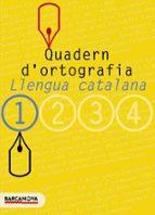 quadern d ortografia: llengua catalana (1º eso)-9788448917104