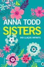 sisters. llaços infinits (ebook)-anna todd-9788466423304