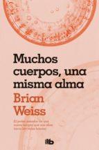 muchos cuerpos una misma alma (ebook)-brian weiss-9788466645904