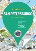 san petersburgo 2018 (plano   guia): visitas, compras, restaurantes y escapadas 9788466662604