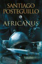 africanus: el hijo del consul (trilogia africanus 1)-santiago posteguillo-9788466664004