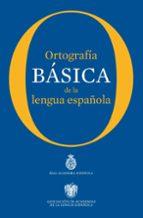 ortografia basica de la lengua española 9788467005004