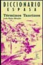 diccionario de terminos taurinos luis nieto manjon 9788467014204
