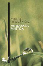 antologia poetica miguel hernandez 9788467033304