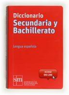 diccionario secundaria bachillerato 2012 (con acceso on line)-9788467541304