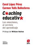 coaching educativo-coral lopez perez-carmen valls ballesteros-9788467561104