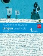 cuaderno de lengua, cuadrícula 1º primaria, 2º trimestre. savia 9788467570304