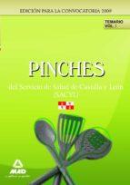 PINCHES DEL SERVICIO DE SALUD DE CASTILLA Y LEON (SACYL). TEMARIO VOL I