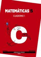 El libro de Matemáticas 5. cuaderno 1. autor VV.AA. DOC!