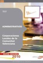 ADMINISTRATIVOS CORPORACIONES LOCALES DE LA COMUNITAT VALENCIANA. TEST