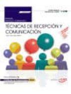 El libro de (Mf0975_2) manual. técnicas de recepción y comunicación . certificados de profesionalidad. actividades administrativas en autor VV.AA. DOC!