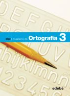 El libro de Ortografía 3º eso cuaderno autor VV.AA. DOC!