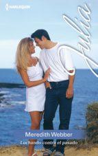 luchando contra el pasado (ebook)-meredith webber-9788468772004