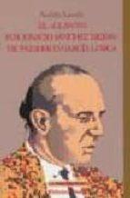 el llanto por ignacio sanchez mejias, de federico garcia lorca-andres amoros-9788470307904