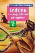 Descarga gratuita de ebook español Endrina e o segredo do peregrino