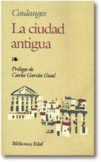 la ciudad antigua (2ª ed.)-fustel de coulanges-9788471664204