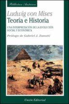 teoria e historia: una interpretacion de la evolucion social econ omica-ludwig von mises-9788472093904