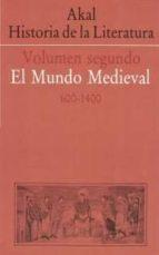 akal historia de la literatura (vol. ii): el mundo medieval (600  1400) 9788476004104