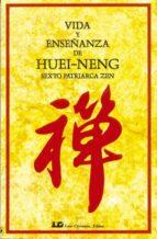 vida y enseñanza de huei-neng-9788476270004