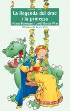 la llegenda del drac i la princesa vicent berenguer jordi garcia vilar 9788476602904