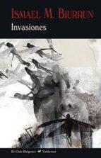 invasiones-ismael martinez biurrun-9788477028604