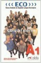 eco: curso modular de español lengua extranjera. b2 nivel 3. libr o del alumno (cassete) carlos romero dueñas alfredo gonzalez hermoso 9788477119104