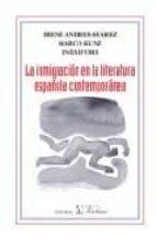 la inmigracion en la literatura española contemporanea irene andres suarez marco kunz 9788479622404