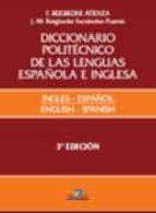 diccionario politecnico lengua española e ingles (t. 1) (3ª ed.) federico beigbeder atienza 9788479788704