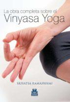 la obra completa sobre el vinyasa yoga-srivatsa ranaswami-9788480199704