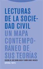 lecturas de la sociedad civil. un mapa contemporaneo de sus teori as-maria isabel wences simon-jose maria sauca-9788481648904
