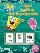 Descargar libros gratis rapidshare Ikasi ingelesa bob esponjarekin